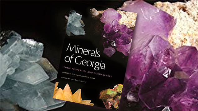 《Minerals of Georgia: Their Properties and Occurrences》(乔治亚州的矿物:性质和分布地)图书封面