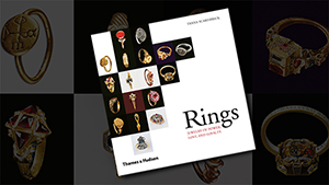 『「Rings – Jewelry of Power, Love and Loyalty(リングジュエリーのパワー、愛と忠誠)』