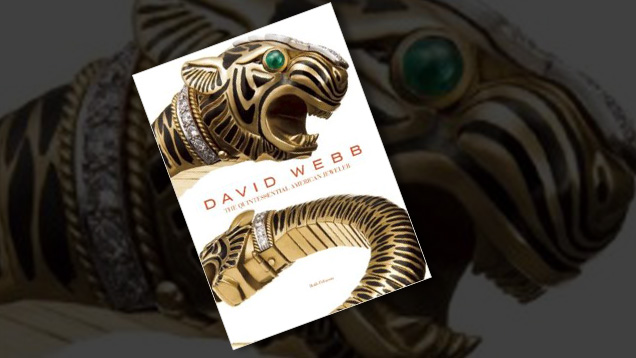 Cover of David Webb: The Quintessential American Jeweler