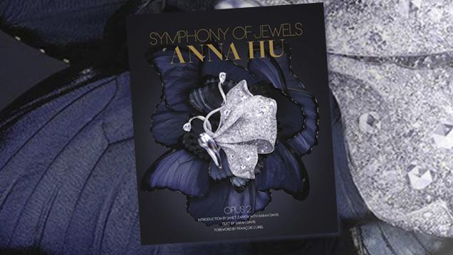 Symphony of Jewels: Anna Hu Opus 2