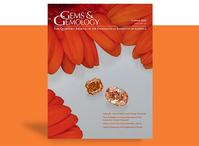Gems & Gemology Summer 2020 In Brief