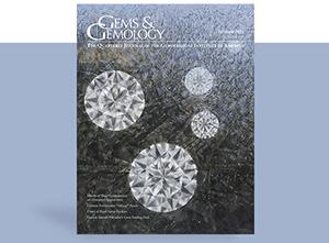 Gems & Gemology Summer 2021 In Brief