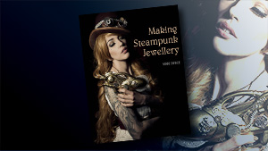 Book Review: Making Steampunk Jewellery